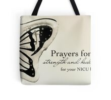 Prayers for NICU Babies Tote Bag