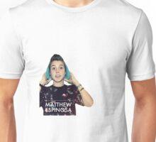 Matthew Espinosa Unisex T-Shirt