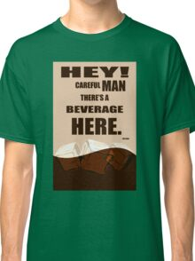 The Big Lebowski movie quote Classic T-Shirt