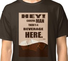 The Big Lebowski movie quote Classic T-Shirt