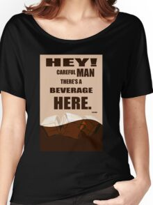 The Big Lebowski movie quote Women's Relaxed Fit T-Shirt