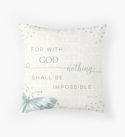 Nothing Is Impossible with God Throw Pillow