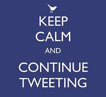 Keep Calm and Keep Tweeting Unisex T-Shirt