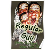 Regular Guy Poster Poster