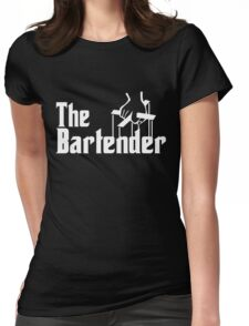 The Bartender Womens Fitted T-Shirt