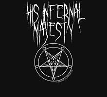 His Infernal Majesty Unisex T-Shirt