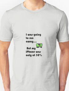IPhone Quote  Unisex T-Shirt