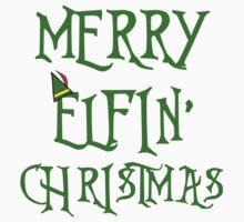 MERRY ELFIN' CHRISTMAS Kids Tee