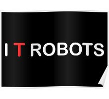 The IT Crowd – I T Robots (White) Poster