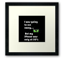 IPhone Quote Framed Print