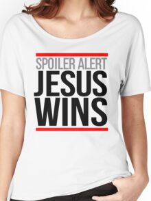 Jesus Wins Women's Relaxed Fit T-Shirt