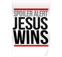 Jesus Wins Poster