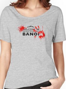 Welcome to bloody banoi  Women's Relaxed Fit T-Shirt