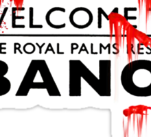 Welcome to bloody banoi  Sticker