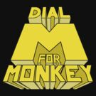 Dial M For Monkey by Legobrickmaster