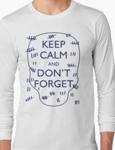 KEEP CALM AND DON'T FORGET DOCTOR WHO Long Sleeve T-Shirt
