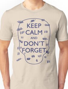 KEEP CALM AND DON'T FORGET DOCTOR WHO Unisex T-Shirt