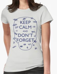 KEEP CALM AND DON'T FORGET DOCTOR WHO T-Shirt