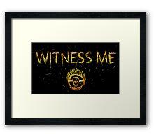 Witness Me Framed Print