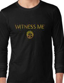 Witness Me Long Sleeve T-Shirt