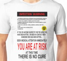 Zombie Infection Warning Unisex T-Shirt