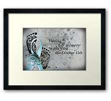 Holding His Memory This October 15th Framed Print