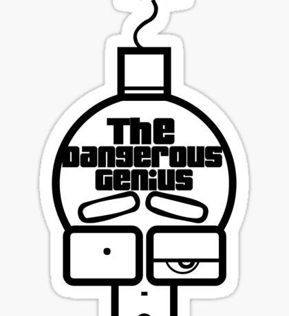 The Dangerous Genius  Sticker