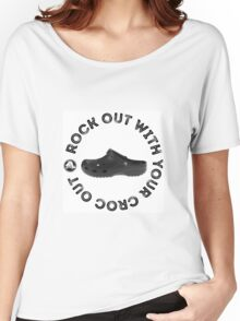ROCK OUT WITH YOUR CROC OUT Women's Relaxed Fit T-Shirt