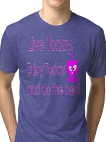 Live Today  txt kitty cat animation vector art Tri-blend T-Shirt