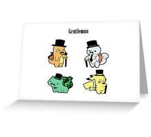 Gentlemon Greeting Card