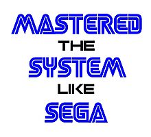 Master the system Photographic Print