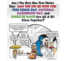 May the 4th be with You Free Comic Cartoonist Day Cinco De Mayo Poster