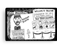 Dark Dream - Welcome to Palestine Canvas Print