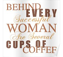 Woman Coffee Humor Poster