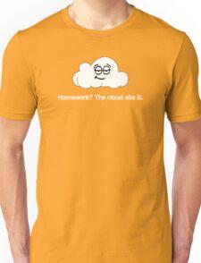 Homework? The Cloud ate it. Unisex T-Shirt