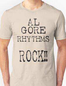 Al Gore Rhythms Rock! Unisex T-Shirt