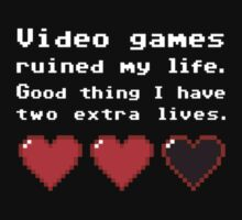Video Games ruined my life by Blubb