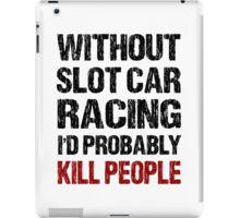 Funny Slot Car Racing Shirt iPad Case/Skin