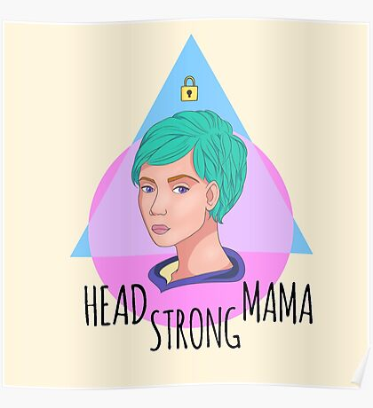 Head Strong Mama Poster