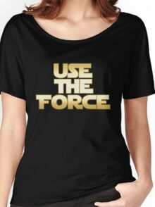 Use the Force Women's Relaxed Fit T-Shirt