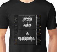 You Are A Cinema v2 Unisex T-Shirt