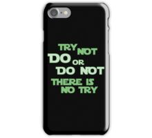 Try Not iPhone Case/Skin
