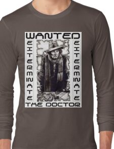 Wanted - The Doctor Long Sleeve T-Shirt