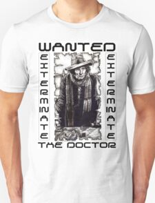Wanted - The Doctor Unisex T-Shirt