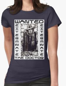 Wanted - The Doctor Womens Fitted T-Shirt