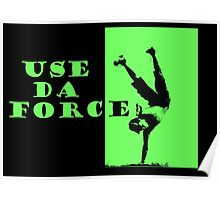 Use da Force Poster
