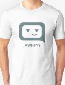 TXT T's_AWHFY? (Are We Having Fun Yet?) T-Shirt