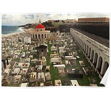 Rest In Peace - The Old San Juan Cemetery Poster