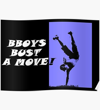 bboys - bust a move! Poster