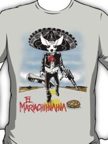 El Mariachihuahua T-Shirt